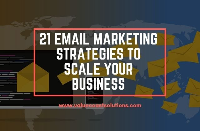 21 EMAIL MARKETING STRATEGIES